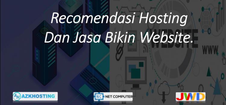 Recomendasi Hosting Dan Jasa Bikin Website.
