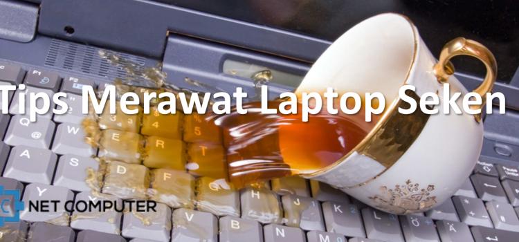 Tips Cara Merawat Laptop Seken